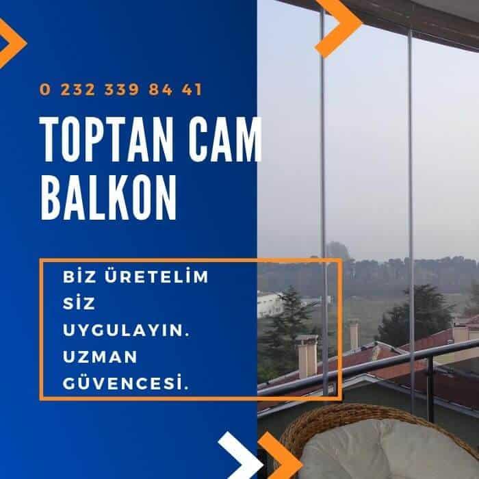 Toptan Cam Balkon İzmir