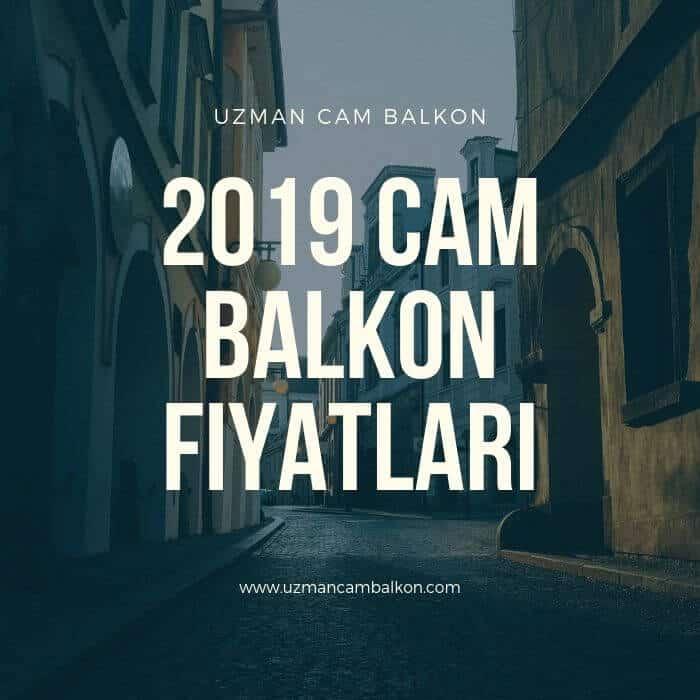 2019 Cam Balkon M2 Fiyatları